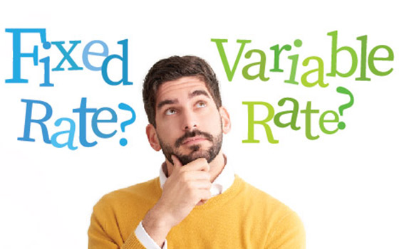 Should You Go Fixed or Go Variable?