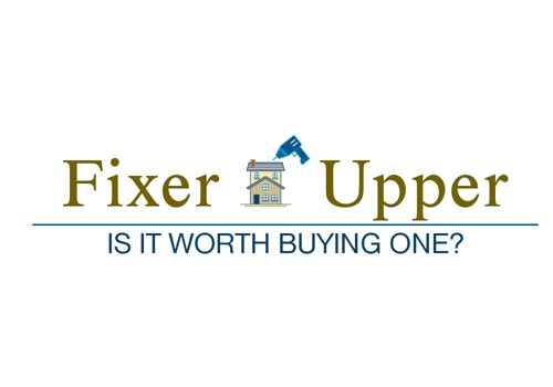 Is It Worth Buying a 'Fixer Upper' Home?