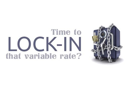 Time to Lock-in that Variable Rate?
